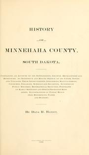 Cover of: History of Minnehaha county, South Dakota by Dana Reed Bailey