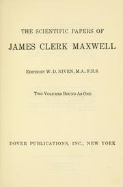 Cover of: The scientific papers of James Clerk Maxwell by James Clerk Maxwell