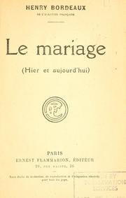 Cover of: Le mariage by Henry Bordeaux