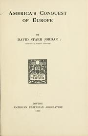 Cover of: America's conquest of Europe by David Starr Jordan