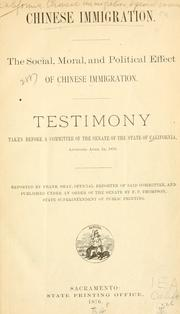 Cover of: Chinese immigration by California. Legislature. Senate. Special Committee on Chinese Immigration.