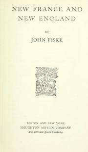 Cover of: New France and New England by John Fiske