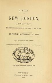 Cover of: History of New London, Connecticut by Frances Manwaring Caulkins