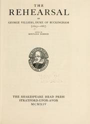 Cover of: The rehearsal by Buckingham, George Villiers Duke of