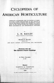 Cover of: Cyclopedia of American horticulture by L. H. Bailey