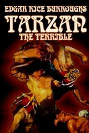 Cover of: Tarzan the Terrible by Edgar Rice Burroughs
