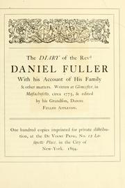 Cover of: The diary of the Revd. Daniel Fuller with his account of his family & other matters by Daniel Fuller
