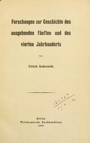 Cover of: Forschungen zur Geschichte des ausgehenden fnften und des vierten Jahrhunderts by Ulrich Kahrstedt