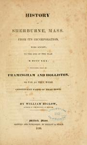 Cover of: History of Sherburne, Mass by William Biglow