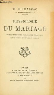 Cover of: Physiologie du mariage by Honoré de Balzac