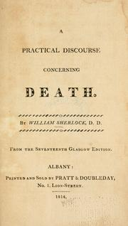 Cover of: A practical discourse concerning death | William Sherlock