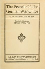 Cover of: The Secrets of the German War Office by Armgaard Karl Graves