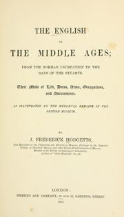 Cover of: The English in the middle ages by J. Frederick Hodgetts