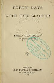 Cover of: Forty days with the Master by F. D. Huntington