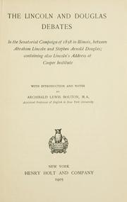 Cover of: The Lincoln-Douglas debates by Abraham Lincoln