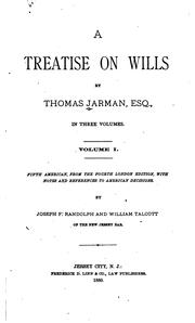 Cover of: A treatise on wills by Thomas Jarman
