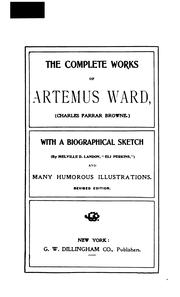 Cover of: The complete works of Artemus Ward by Artemus Ward (Charles Farrar Browne)
