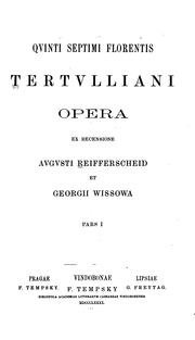 Cover of: Qvinti Septimi Florentis Tertvlliani Opera by Tertullian