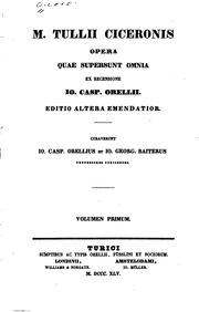 Cover of: M. Tullii Ciceronis Opera quae supersunt omnia by Cicero