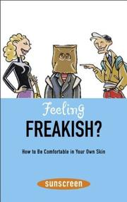Cover of: Feeling freakish? by Veronique le Jeune