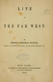 Cover of: Life in the Far West by Ruxton, George Frederick Augustus