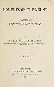 Cover of: Moments on the mount by Matheson, George
