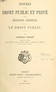 Cover of: Essais sur le droit public et priv de la rpublique anthnienne by Georges Perrot