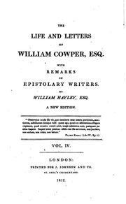 Cover of: The Life and Letters of William Cowper, Esq: With Remarks on Epistolary Writers by Cowper, William