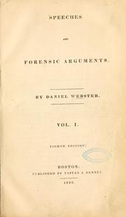 Cover of: Speeches and forensic arguments by Webster, Daniel