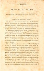 Cover of: Address of the American Convention for Promoting the Abolition of Slavery, &amp;c. to the citizens of the United States by American Convention for Promoting the Abolition of Slavery, and Improving the Condition of the African Race.