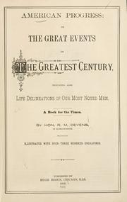 Cover of: American progress, or, The great events of the greatest century by R. M. Devens