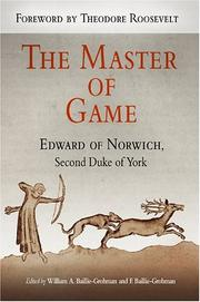 Cover of: The master of game by Edward of Norwich
