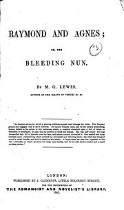 Cover of: Raymond and Agnes; Or, The Bleeding Nun by Matthew Gregory Lewis