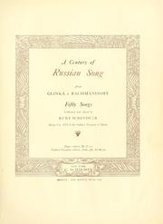 Cover of: A century of Russian song, from Glinka to Rachmaninoff by Kurt Schindler