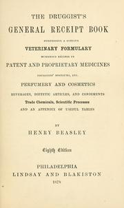 Cover of: The druggist's general receipt book by Henry Beasley