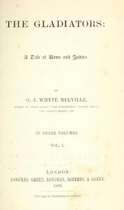Cover of: The gladiators by G. J. Whyte-Melville