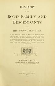 Cover of: History of the Boyd family, and descendants by William P. Boyd