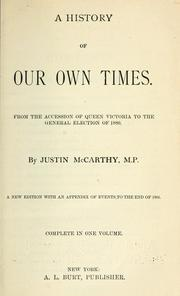 Cover of: A history of our own times by McCarthy, Justin