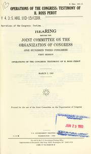 Cover of: Operations of the Congress by United States. Congress. Joint Committee on the Organization of Congress.