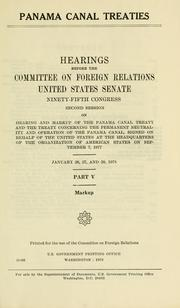 Cover of: Panama Canal treaties by United States. Congress. Senate. Committee on Foreign Relations