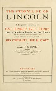 Cover of: The story-life of Lincoln by Whipple, Wayne