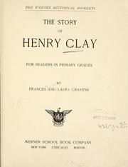 Cover of: The story of Henry Clay by Frances Cravens