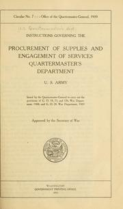 Cover of: Instructions governing the procurement of supplies and engagement of services, Quartermaster&#39;s department, U. S. army by United States. Quartermaster&#39;s Dept.