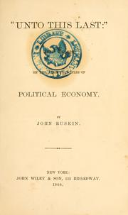 Cover of: Unto this last by John Ruskin