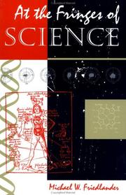Cover of: At the fringes of science by Michael W. Friedlander