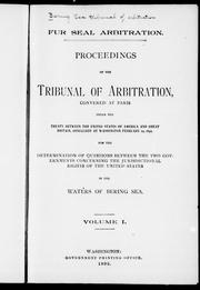 Cover of: Proceedings of the Tribunal of Arbitration by Bering Sea Tribunal of Arbitration.