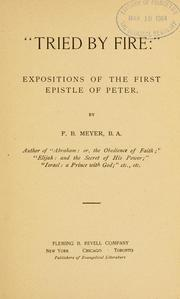 Cover of: Tried by fire by Meyer, F. B.