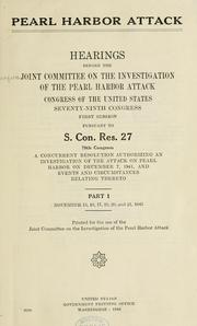Cover of: Pearl Harbor Attack by United States. Congress. Joint Committee on the Investigation of the Pearl Harbor Attack.