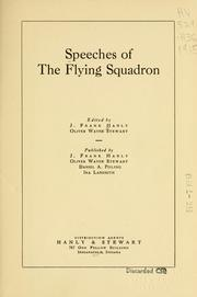 Cover of: Speeches of the Flying squadron by J. Frank Hanly