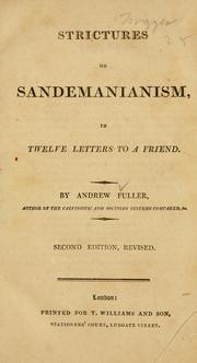 Cover of: Strictures on Sandemanianism by Andrew Fuller